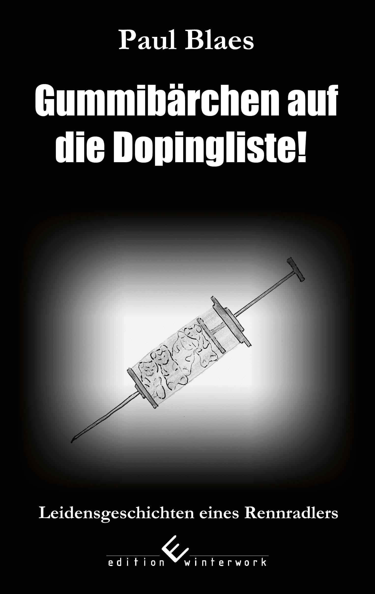 """Cover der Rennrad-Satire """"Gummibärchen auf die Dopingliste"""